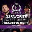 DJ Favorite feat. Theory - Beautiful Night (Little Junkies Ultrapop Mix)
