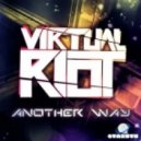 Virtual Riot - Another Way (Minoru Remix)