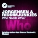 Jorgensen & RiddimJunkies - Who Needs Who (Manjane Remix)