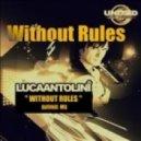 Luca Antolini -  Without Rules (Josh Lang Remix)
