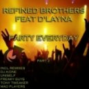 Refined Brothers - Party Everyday (Tony Tweaker & MDone Remix)