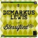 Demarkus Lewis - Get Busy