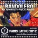 Bandolero feat. Syntheticsax, Dj Flight, Dj Zhukovsky - Paris Latino 2k12 (Original Mix)