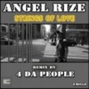 Angel Rize - Strings Of Love (4 Da People Kinky Rub)