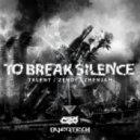 Talent, Zendi - To Break Silence (Original Mix)