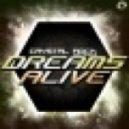 Crystal Rock ft. Gemma.B - Dreams Alive (Gordon & Doyle Remix)