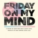 LM1 - Friday On My Mind