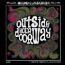 2econd Class Citizen - Outside Your Doorway (Dday One Remix)
