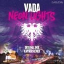 Vada - Neon Lights (Kryder Remix)