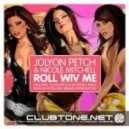 Jolyon Petch feat. Nicole Mitchell - Roll Wiv Me (Ron Kushty TSS Dub Mix)