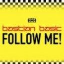 Bastian Basic - Follow Me (Original Mix)