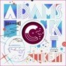 Adamski - Wot Happened to U