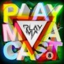 PLAYMA - PLAYMACAST 08