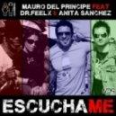 Mauro Del Principe feat. Dr Feelx & Anita Sanchez - Escuchame (Joseph Sinatra Remix)