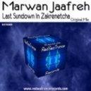 Marwan Jaafreh - Last Sundown In Zakrenetcha