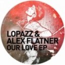 Alex Flatner & Lopazz - Just A Memory (Original Mix)