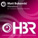 Matt Bukovski - Alterations (Cramp Remix)