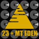 Mt Eden - I'll Be There For You (23 Remix)