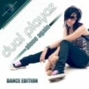 Dual Playaz - Alone Again (Justin Corza Meets Greg Blast Remix Edit)