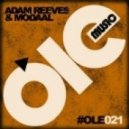 Adam Reeves & Modaal - Would You (Inaki Santos Remix)