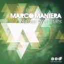 Marco Maniera  - Mortal Wombats (Original Mix)