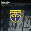 Federation - Black Tide (Original Mix)