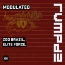 Zoo Brazil, Elite Force - Modulated (RVMPD)