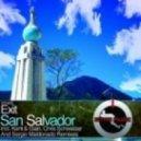 Exit - San Salvador (Kent & Gian Remix)