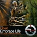 Olbaid - Embrace Life (Sergio Maldonado Remix)
