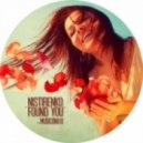 Nistirenko  -  Found You (Cristian Poow Remix)