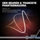 Oen Bearen & TrancEye - Phantasmagoria (Proyal Emotional Remix)