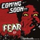 Coming Soon - Fear