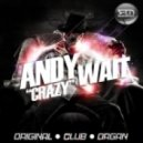 Andy Wait  - Crazy (Organ Mix)