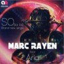 Marc Rayen feat. Aria - So (La La)  (Extended Mix)