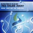 Alpha Force & Vlad Gee - 753 Miles Away (Nomosk Remix)