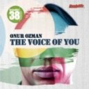 The Timewriter, Onur Ozman - The Voice Of You (The Timewriter Remix)
