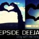 Deepside Deejays - Stay With Me Tonight (Johan K Meets Summer Mix)