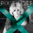 Pixie Lott - All About Tonight (MikeDeliquent Project Remix Extended)