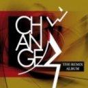 Change - Let's Go Together (Paul Hardcastle Remix)