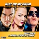 Gabry Ponte Ft. Pitbull & Sophia Del Carmen - Beat on My Drum (Tacabro Remix)