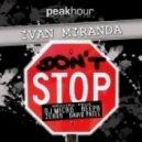 Ivan Miranda, ReepR - Don't Stop (ReepR Remix)