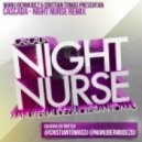 Cascada -  Night Nurse (Manu Bermudez & Cristian Tomas Remix)m