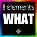 2Elements  - What (Club Mix)