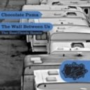 Chocolate Puma - The Wall Between Us (The BeatThiefs Remix)