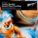 Nader Razdar - Brazil That Feeeling (Groovebox Remix)