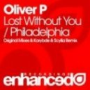 Oliver P - Lost Without You (Original Mix)