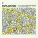 Saint Etienne - I've Got Your Music (Golden Filter)