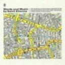 Saint Etienne - Heading For The Fair (The Time And Space Machine)