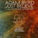 Adam Byrd - Just Believe (Original Mix)