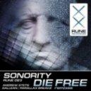 Sonority - Die Free (Dallean Remix)